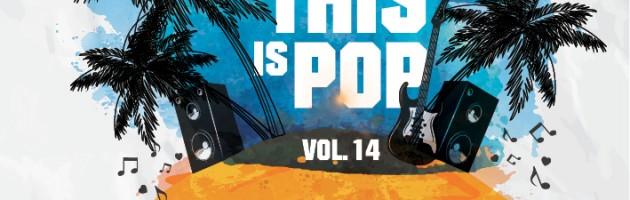 """Das neue Mixtape """"This Is Pop! Vol.14″ von Benedetto ist da!"""